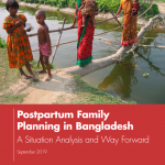 Postpartum Family Planning in Bangladesh: A Situation Analysis and Way Forward