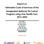 Estimated Costs of Services of the Bangladesh National TB Control Program using One Health Tool: 2016-2022