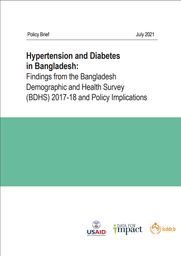 Policy brief on Hypertension and Diabetes in Bangladesh: Findings from the Bangladesh Demographic and Health Survey (BDHS) 2017-18 and Policy Implications